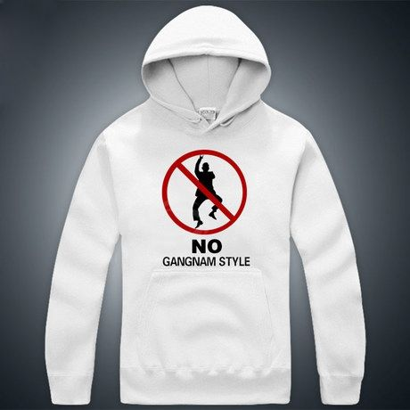 No Gangnam Style Anti-Fashion Long Sleeve Unisex Cotton Hoodies