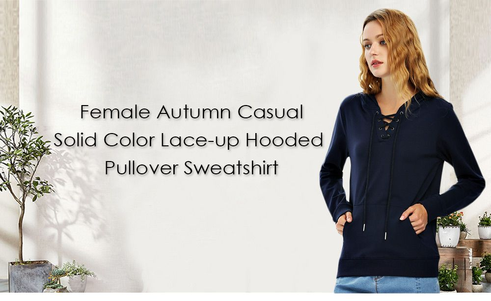 Female Autumn Casual Solid Color Lace-up Hooded Pullover Sweatshirt